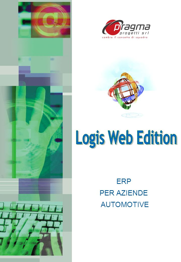 Logis Web Edition ERP PER AZIENDE AUTOMOTIVE