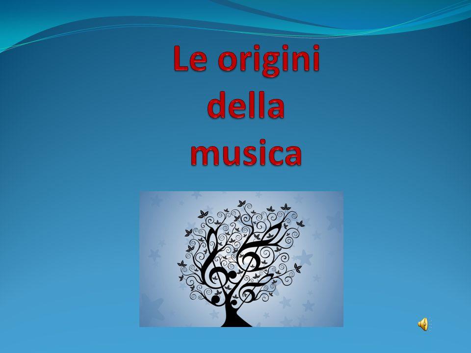 Le origini della musica