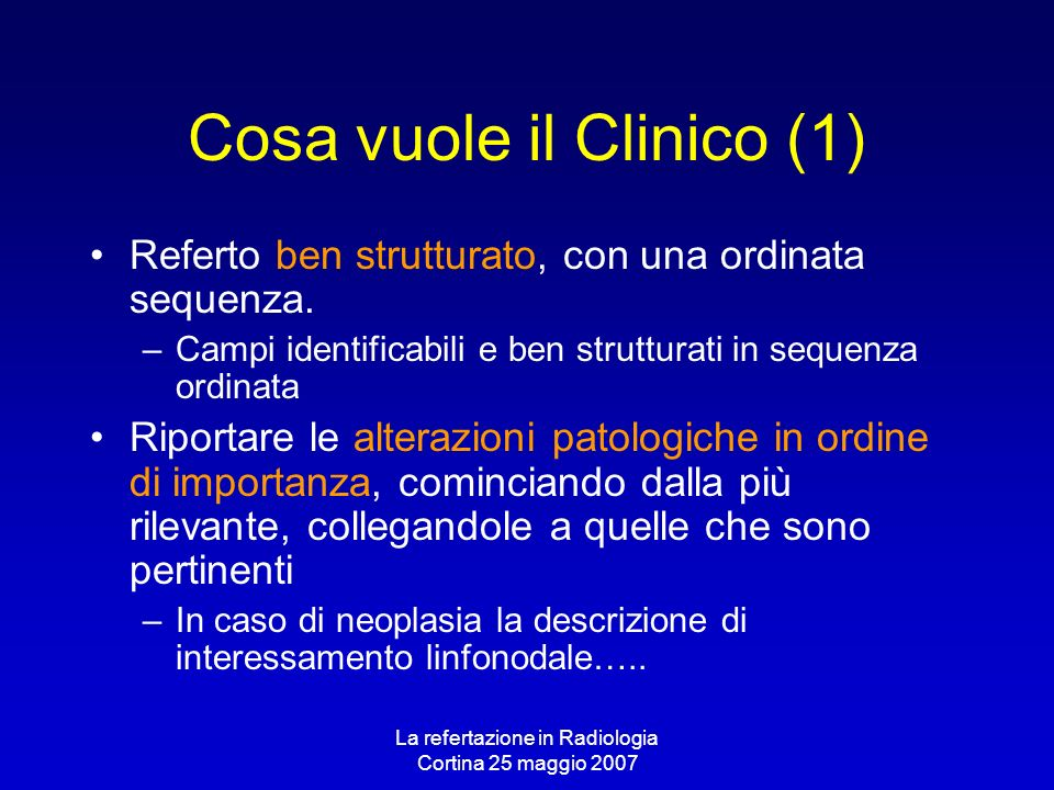 Cosa vuole il Clinico (1)