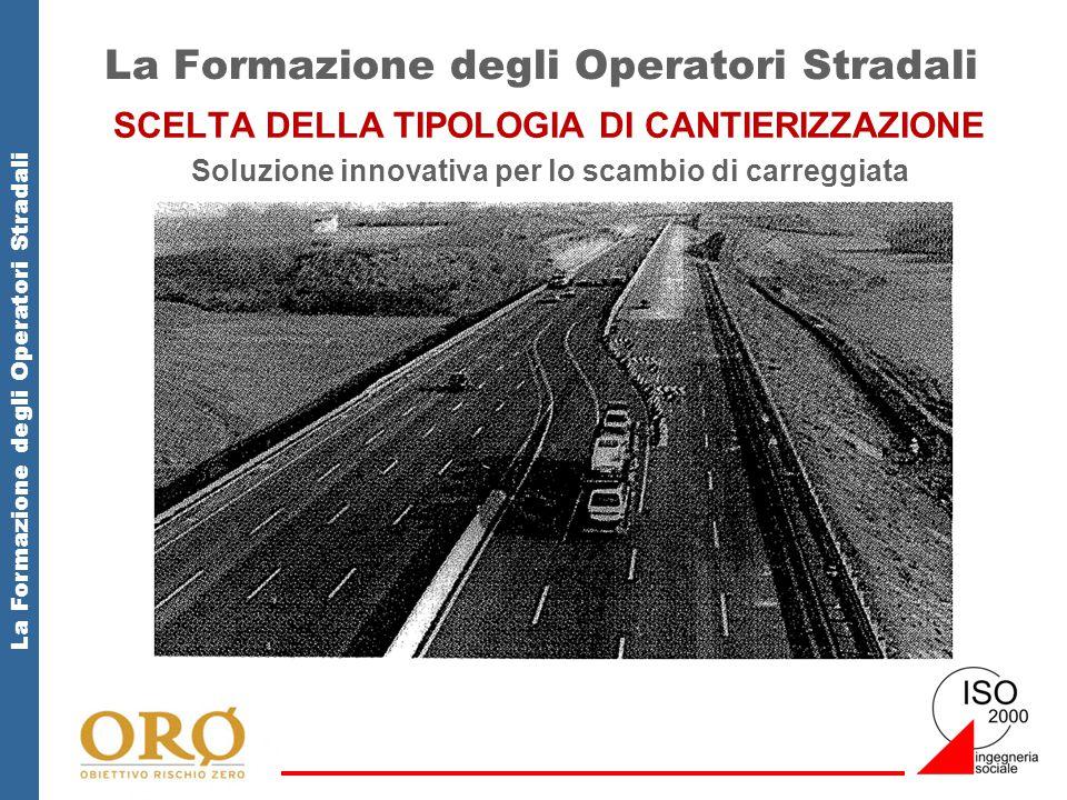 La Formazione degli Operatori Stradali