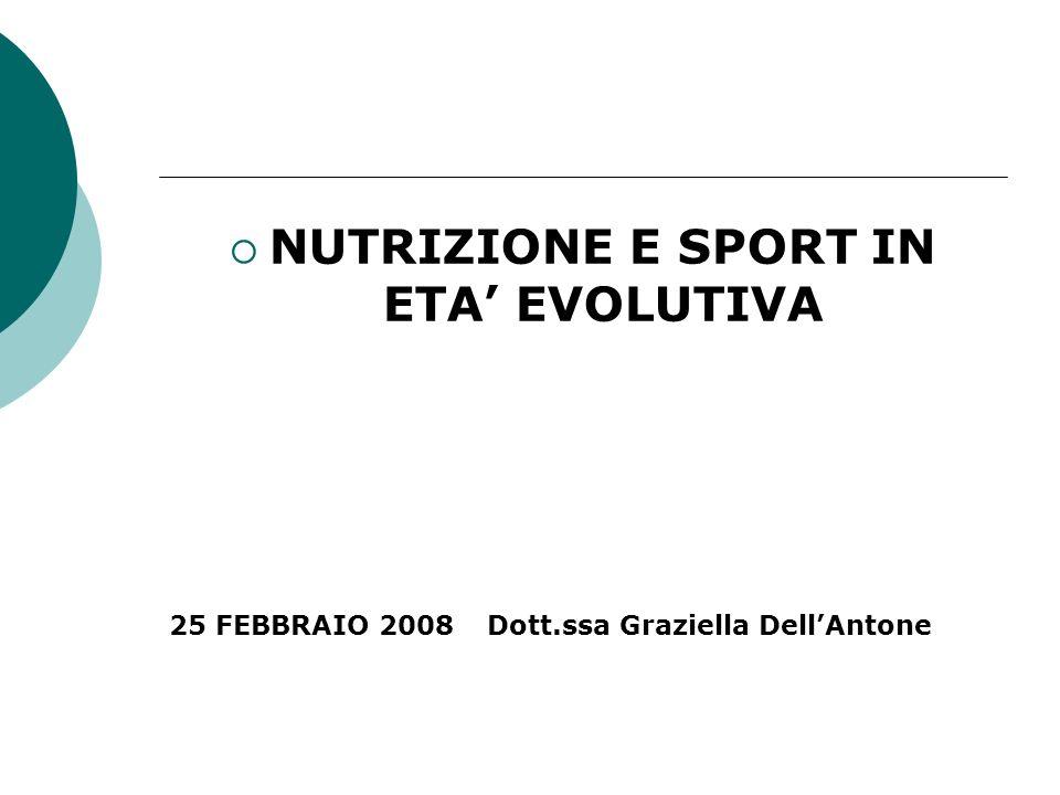NUTRIZIONE E SPORT IN ETA' EVOLUTIVA