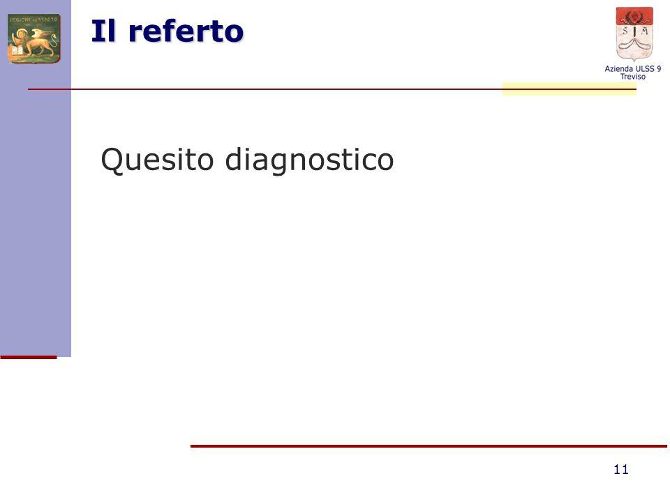 Il referto Quesito diagnostico