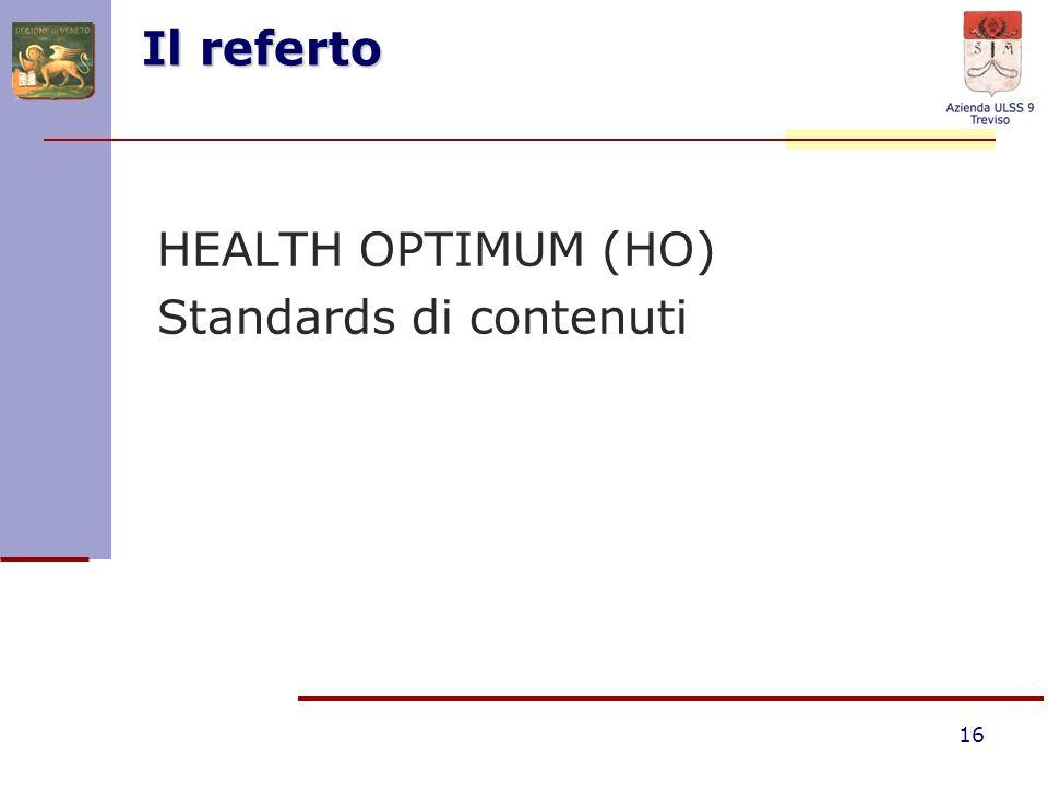 Il referto HEALTH OPTIMUM (HO) Standards di contenuti