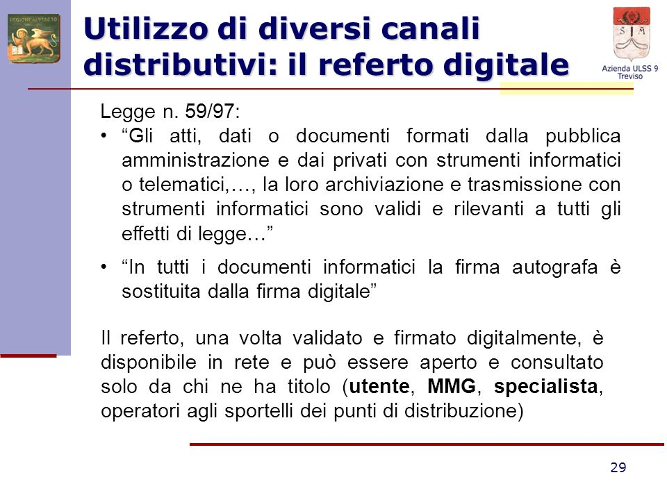 Utilizzo di diversi canali distributivi: il referto digitale