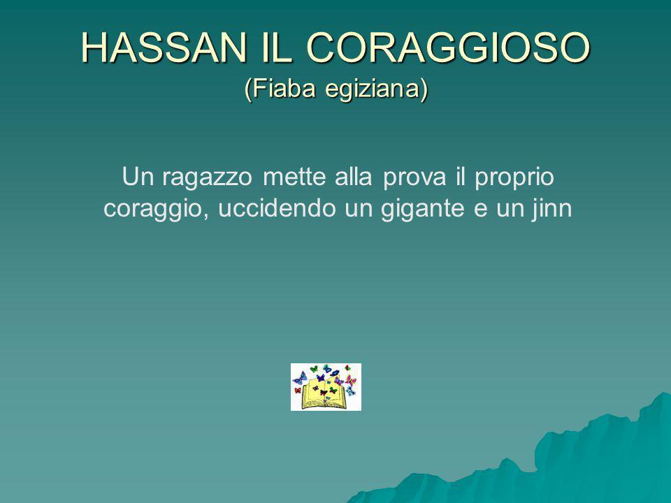 HASSAN IL CORAGGIOSO (Fiaba egiziana)