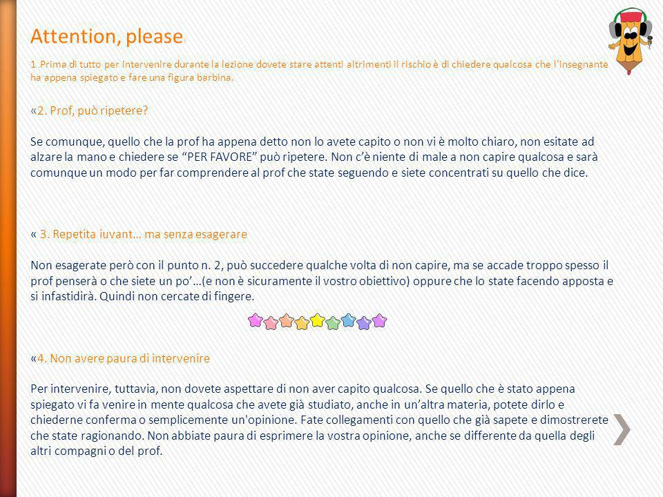 Attention, please! «2. Prof, può ripetere