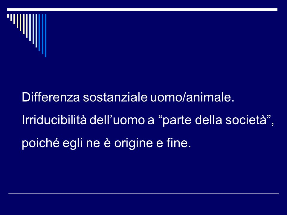 Differenza sostanziale uomo/animale