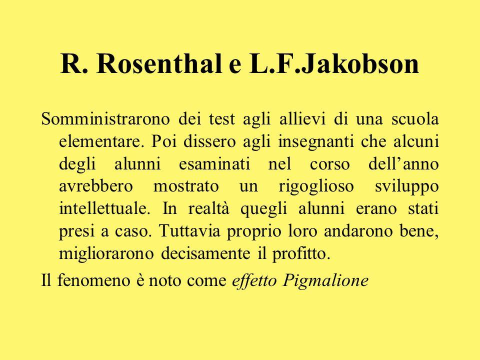 R. Rosenthal e L.F.Jakobson