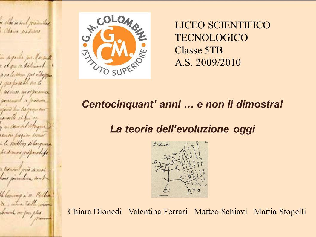 LICEO SCIENTIFICO TECNOLOGICO Classe 5TB A.S. 2009/2010