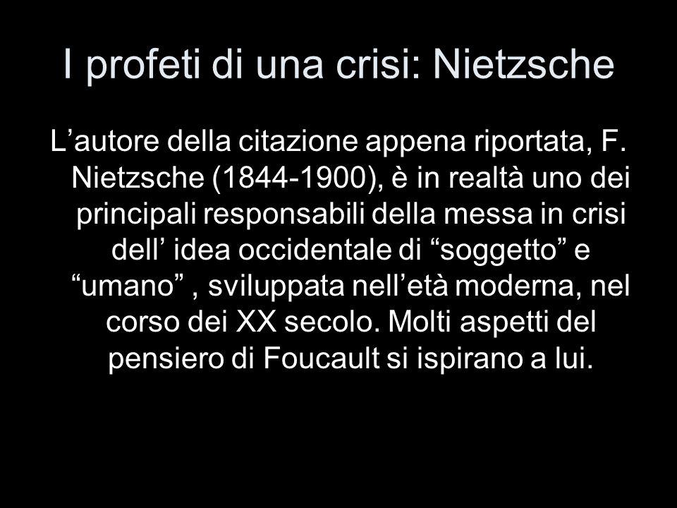 I profeti di una crisi: Nietzsche