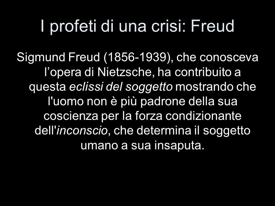 I profeti di una crisi: Freud