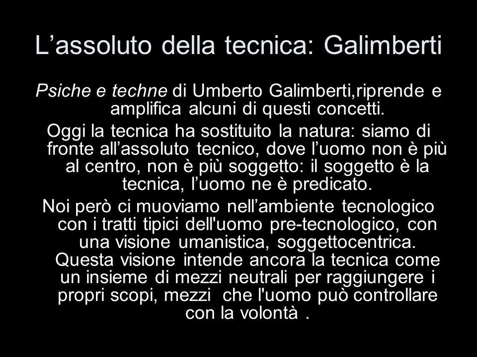 L'assoluto della tecnica: Galimberti
