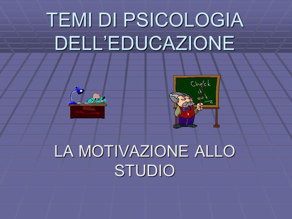 TEMI DI PSICOLOGIA DELL'EDUCAZIONE