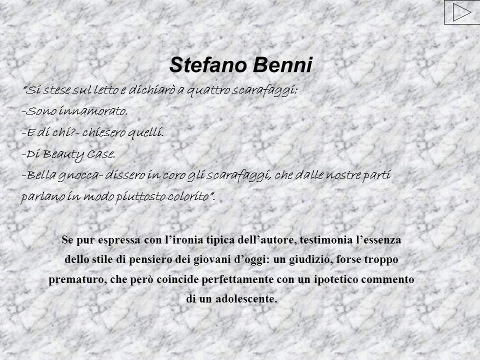 Stefano Benni Si stese sul letto e dichiarò a quattro scarafaggi: