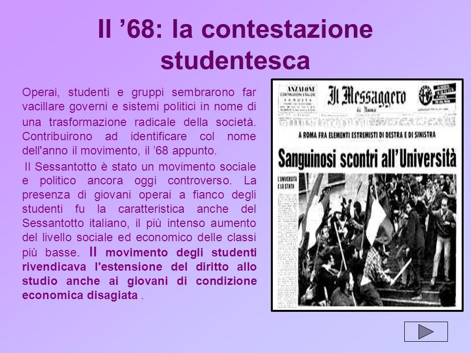 Il '68: la contestazione studentesca