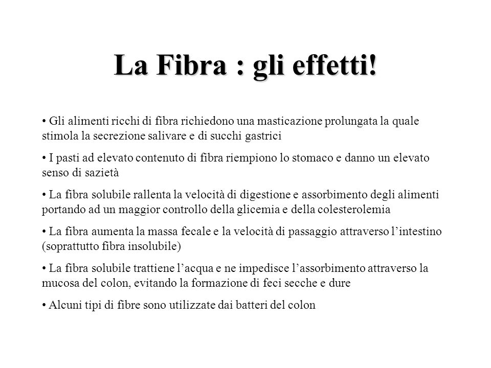 La Fibra : gli effetti!