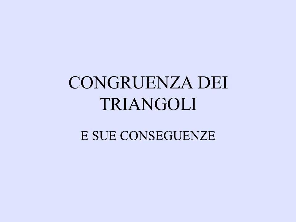 CONGRUENZA DEI TRIANGOLI