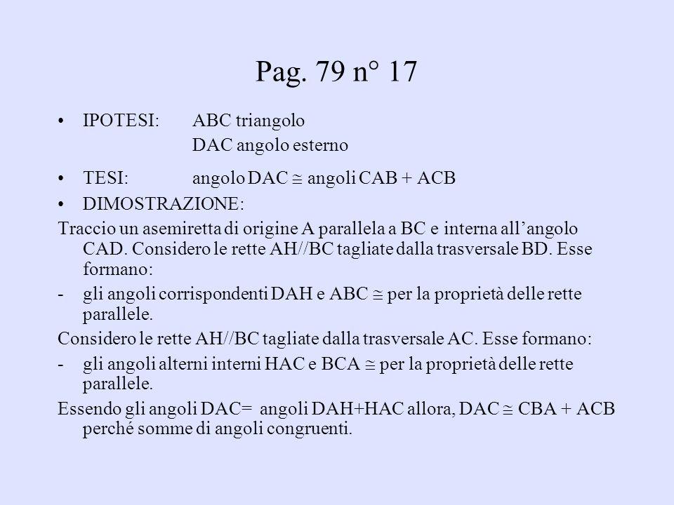 Pag. 79 n° 17 IPOTESI: ABC triangolo DAC angolo esterno