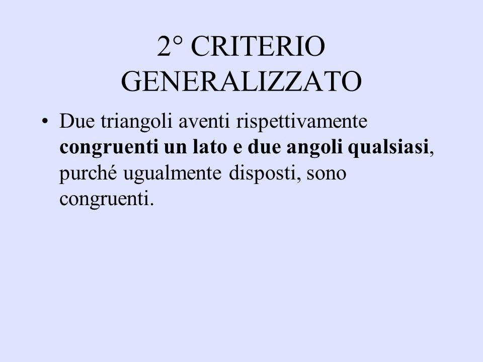 2° CRITERIO GENERALIZZATO