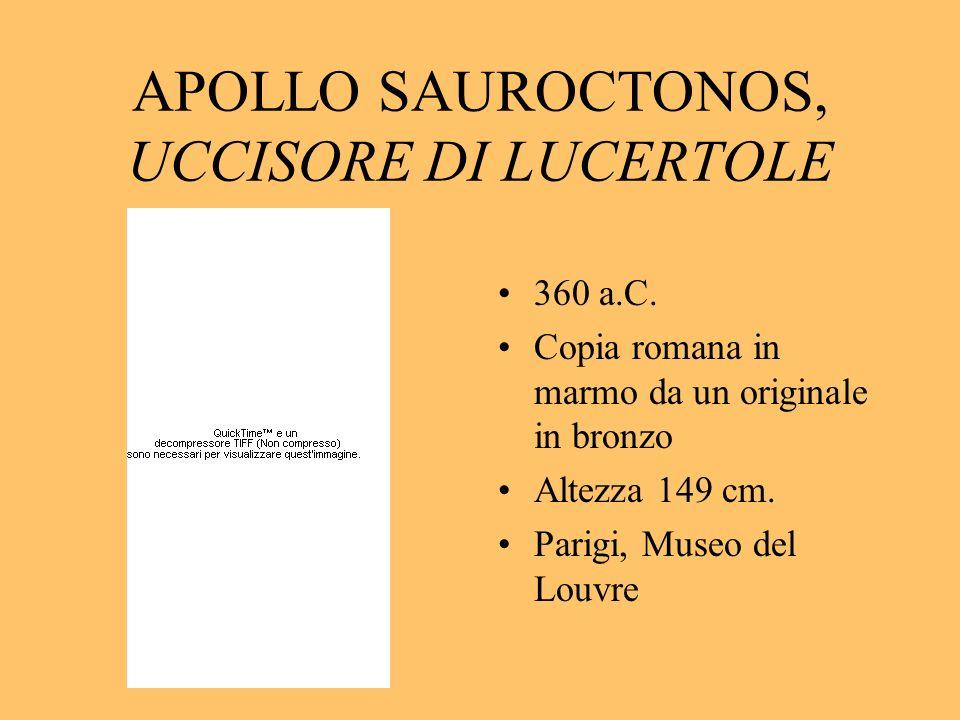APOLLO SAUROCTONOS, UCCISORE DI LUCERTOLE