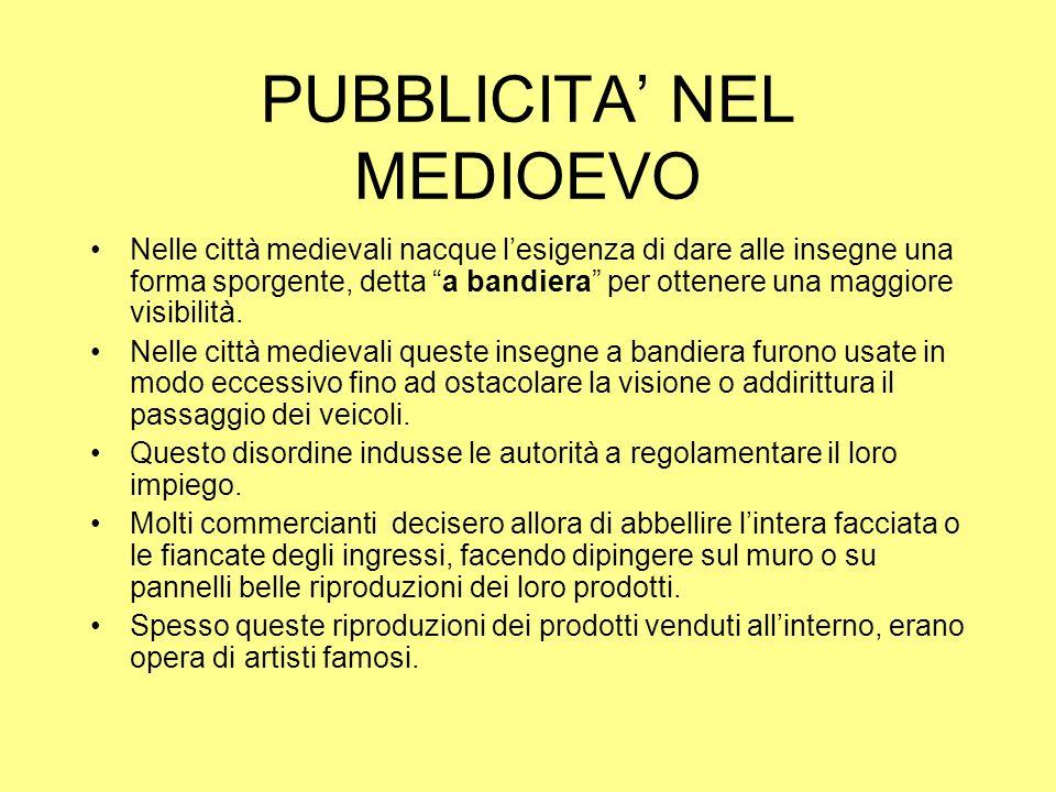 PUBBLICITA' NEL MEDIOEVO