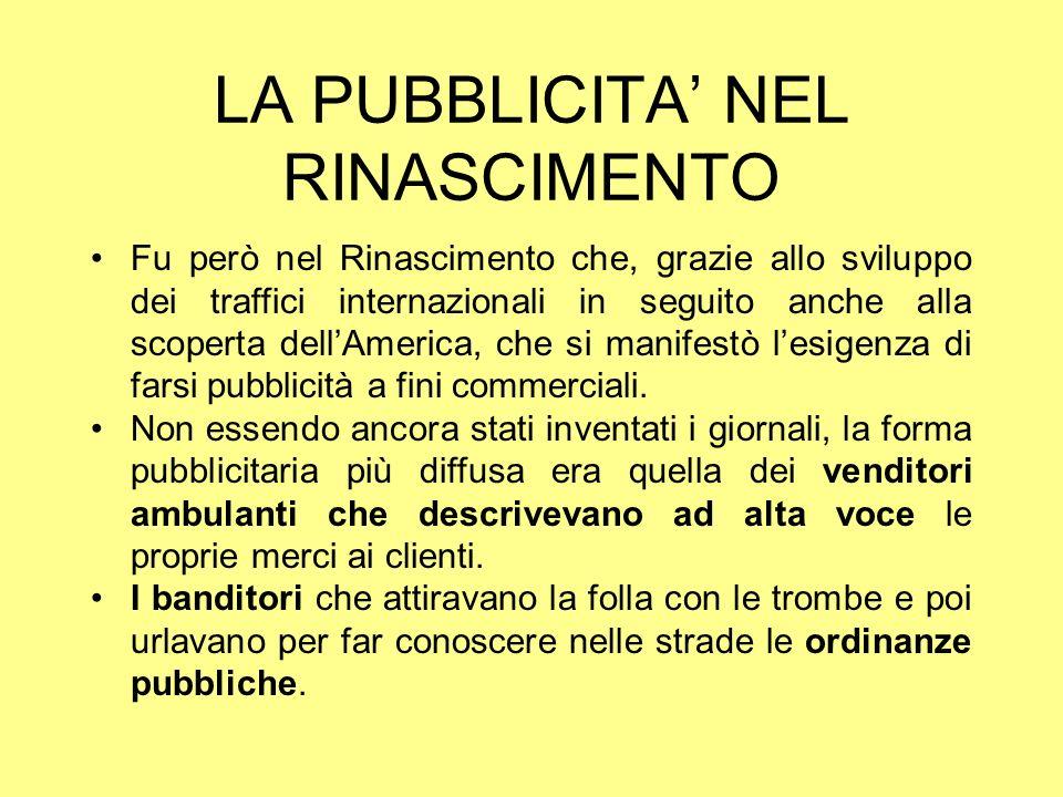 LA PUBBLICITA' NEL RINASCIMENTO