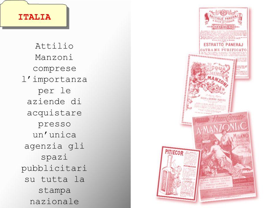 ITALIAAttilio Manzoni comprese l'importanza per le aziende di acquistare presso un'unica agenzia gli spazi pubblicitari su tutta la stampa nazionale.