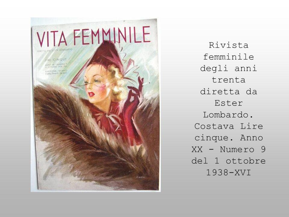 Rivista femminile degli anni trenta diretta da Ester Lombardo
