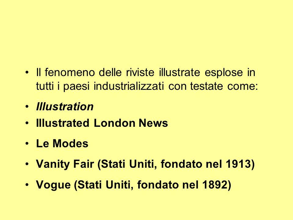 Il fenomeno delle riviste illustrate esplose in tutti i paesi industrializzati con testate come: