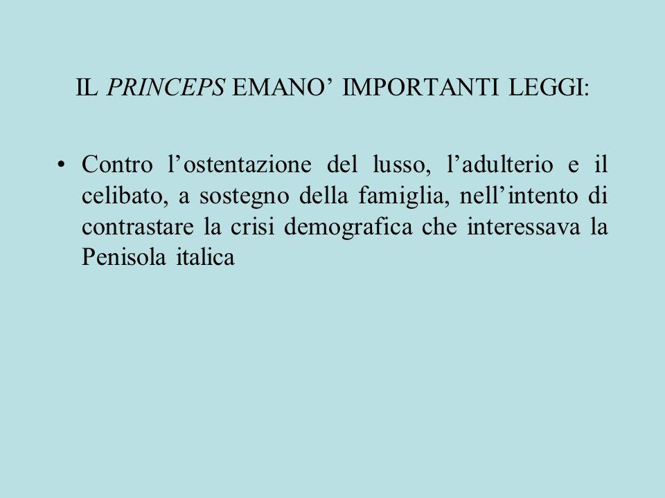 IL PRINCEPS EMANO' IMPORTANTI LEGGI: