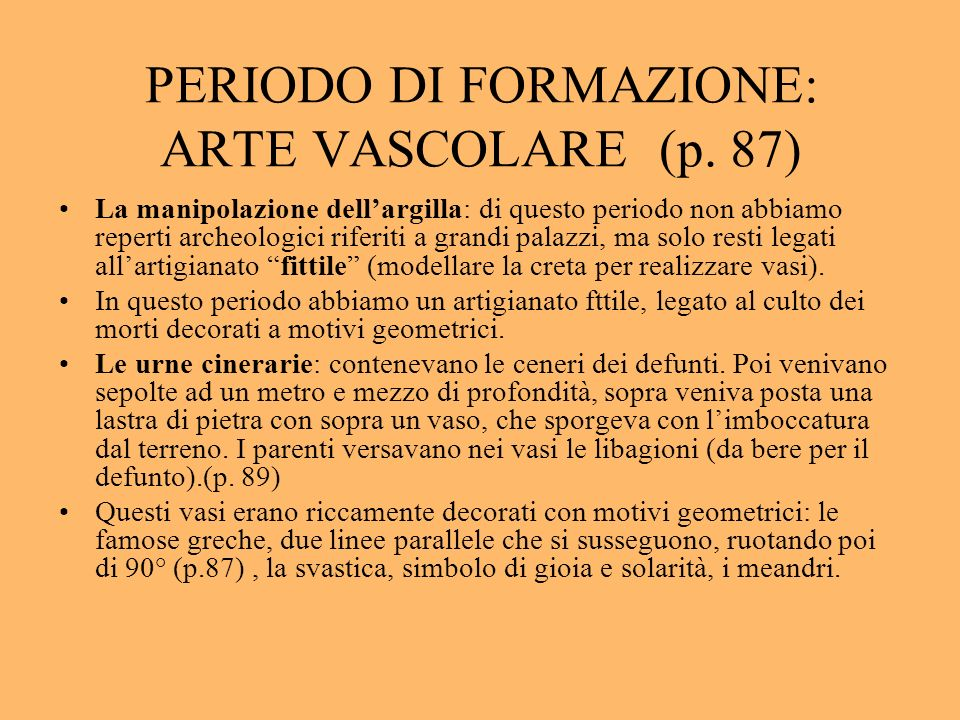 PERIODO DI FORMAZIONE: ARTE VASCOLARE (p. 87)