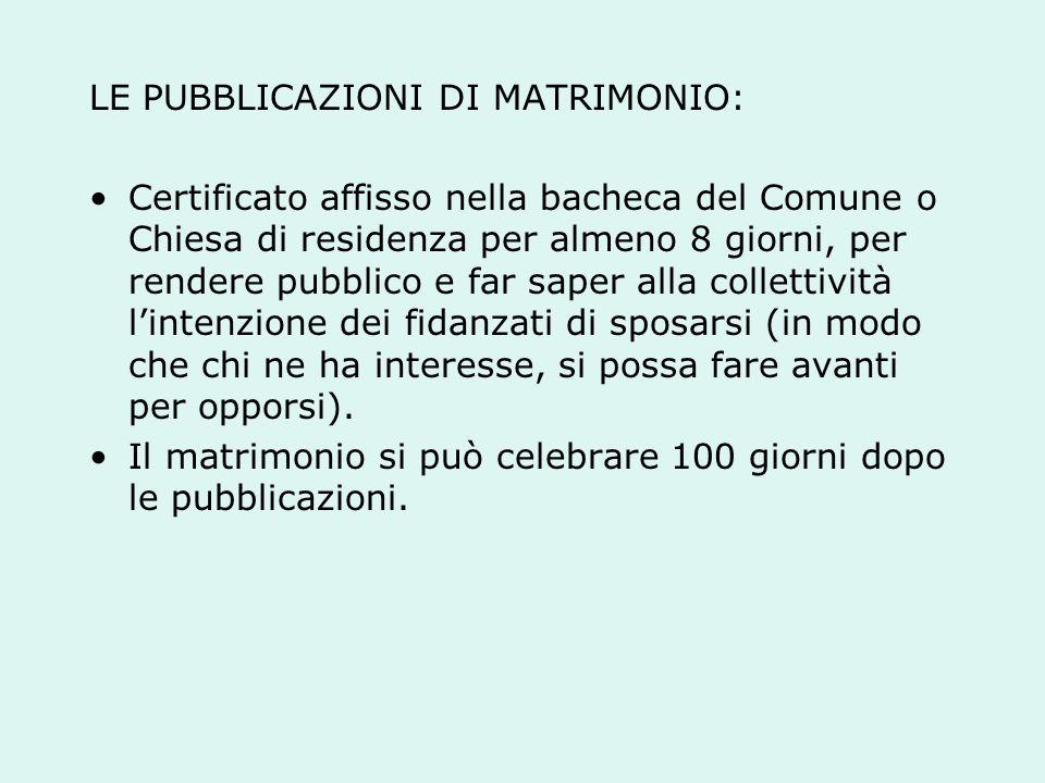 LE PUBBLICAZIONI DI MATRIMONIO: