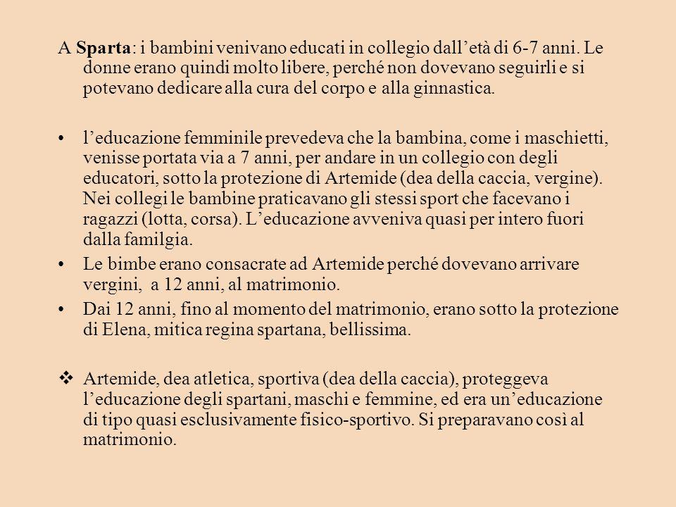 A Sparta: i bambini venivano educati in collegio dall'età di 6-7 anni
