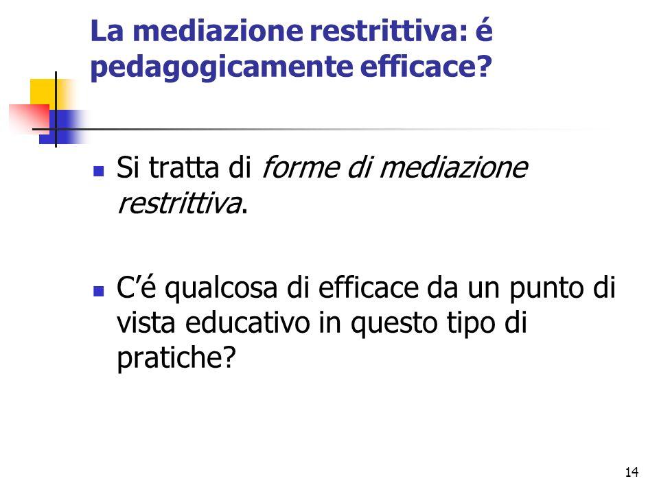 La mediazione restrittiva: é pedagogicamente efficace