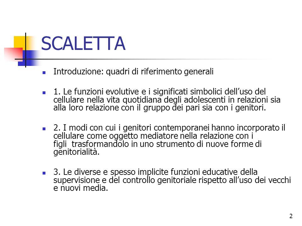 SCALETTA Introduzione: quadri di riferimento generali