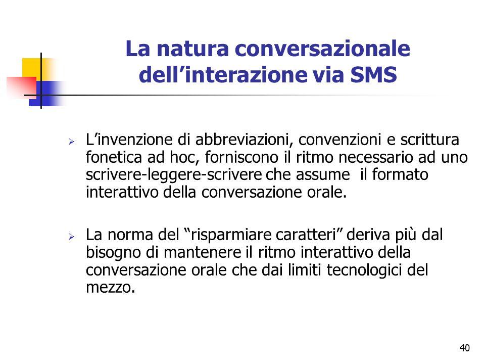 La natura conversazionale dell'interazione via SMS
