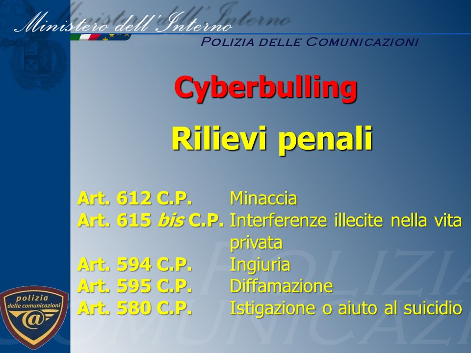 Rilievi penali Cyberbulling Art. 612 C.P. Minaccia