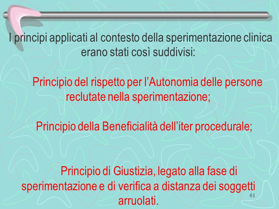 Principio della Beneficialità dell'iter procedurale;