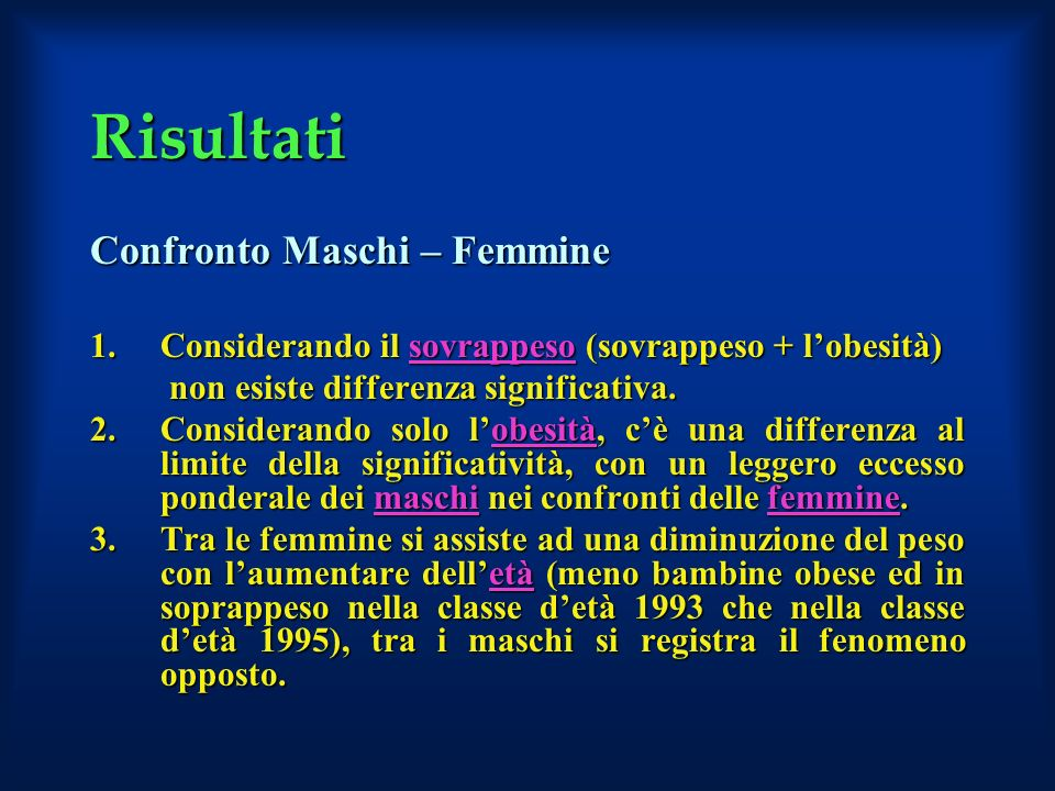 Risultati Confronto Maschi – Femmine