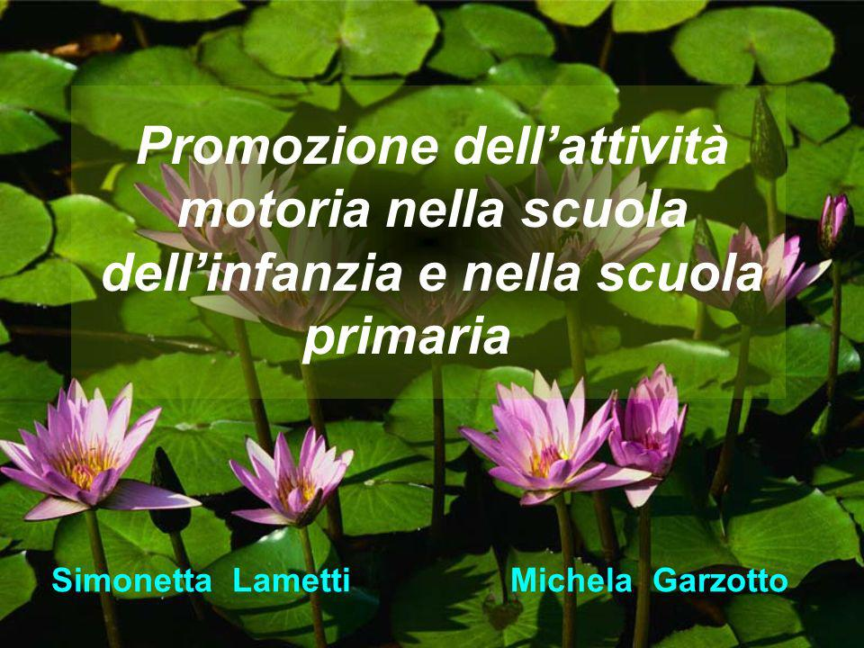 Simonetta Lametti Michela Garzotto