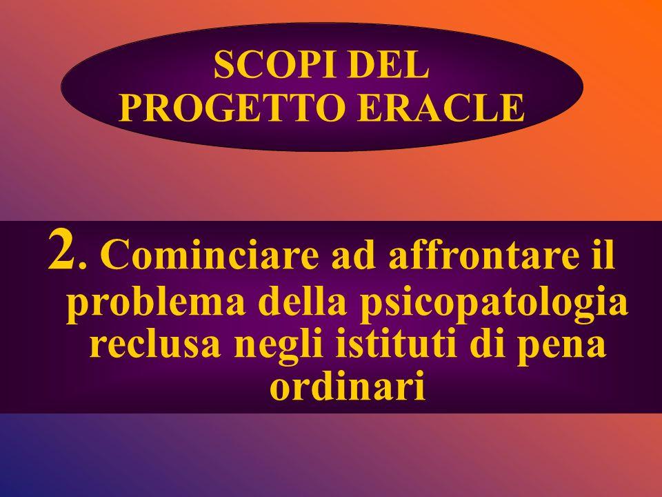 SCOPI DEL PROGETTO ERACLE. 2.
