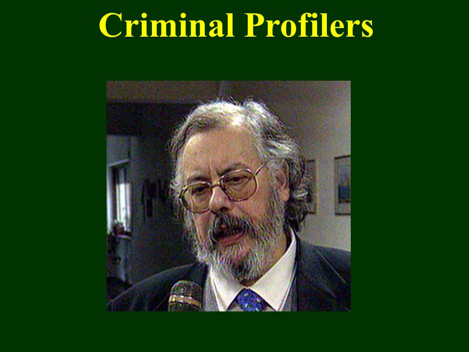 Criminal Profilers