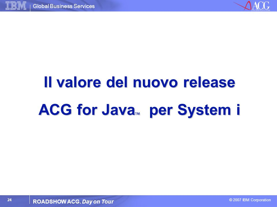 Il valore del nuovo release ACG for JavaTM per System i