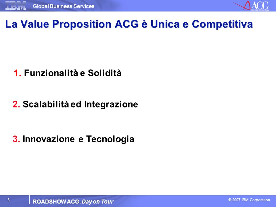 La Value Proposition ACG è Unica e Competitiva