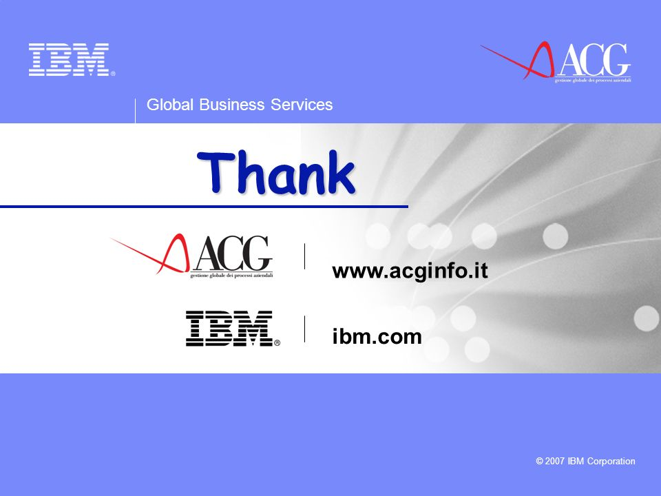 Thank you www.acginfo.it ibm.com