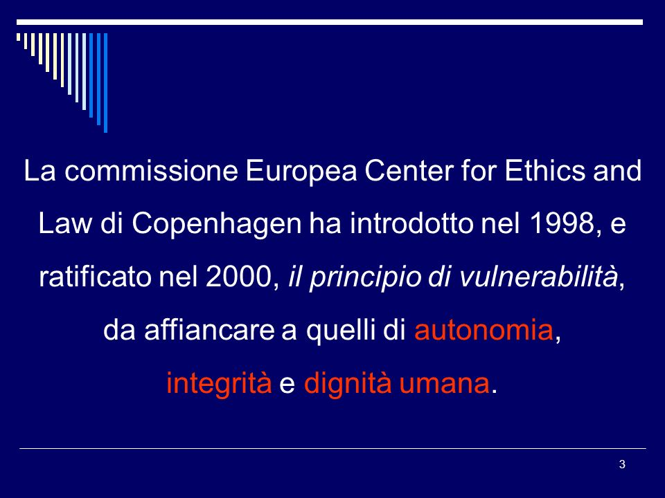 La commissione Europea Center for Ethics and