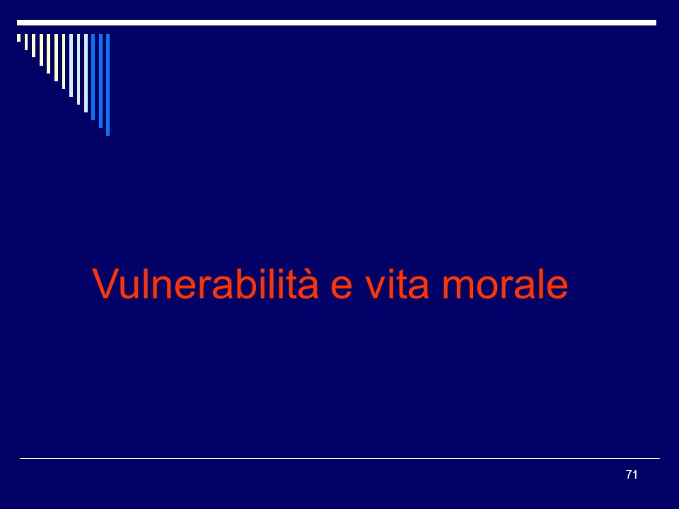 Vulnerabilità e vita morale
