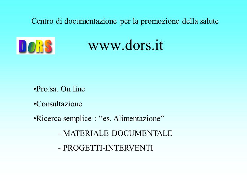 www.dors.it Centro di documentazione per la promozione della salute