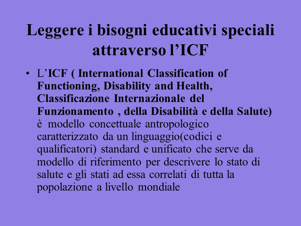 Leggere i bisogni educativi speciali attraverso l'ICF