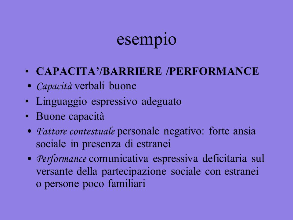 esempio CAPACITA'/BARRIERE /PERFORMANCE Capacità verbali buone